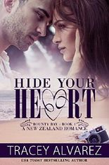 Hide Your Heart (Bounty Bay Series Book 1)