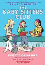 Kristy's Great Idea: Full-Color Edition (the Baby-Sitters Club Graphix #1): Full Color Edition
