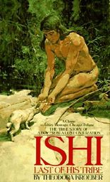 Ishi: Last of His Tribe (Bantam Starfire Books)