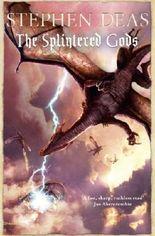 The Splintered Gods (Memory of Flames Book 6)