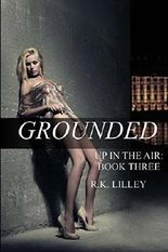 Grounded: Volume 3 (Up In The Air)