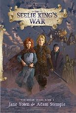 The Seelie King's War (The Seelie Wars)
