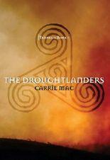 The Droughtlanders : Triskelia Book 1