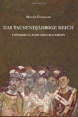 Das Tausendjährige Reich: Frühkirchliche Kontroversen