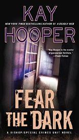 Fear the Dark (A Bishop/SCU Novel)
