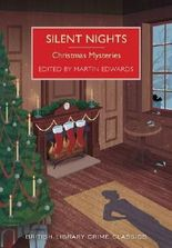 Silent Nights: Christmas Mysteries (British Library Crime Classics)