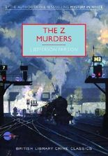 The Z Murders (British Library Crime Classics)