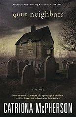 Quiet Neighbors: A Novel
