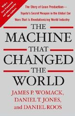 (The Machine That Changed the World: The Story of Lean Production-- Toyota's Secret Weapon in the Global Car Wars That Is Now Revolutionizing World Industr) By Womack, James P. (Author) Paperback on 01-Mar-2007