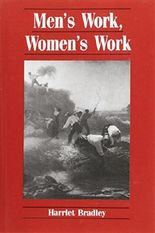 Men's Work, Women's Work: A Sociological History of the Sexual Division of Labour in Employment (Feminist Perspectives)