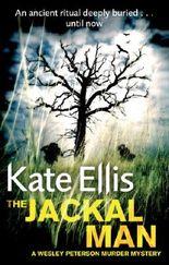 The Jackal Man: Number 15 in series (Wesley Peterson)
