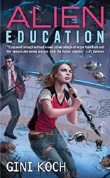 Alien Education (Alien Novels)