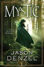 Mystic (Mystic Trilogy)