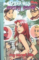 Spider-Man Loves Mary Jane, Vol. 3: My Secret Life (v. 3)