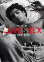 Italian Men: Love and Sex