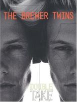 Brewer Twins: Double Take