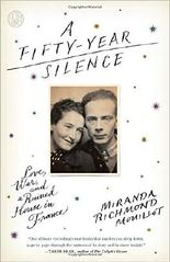 A Fifty-Year Silence: Love, War, and a Ruined House in France