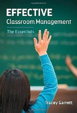 Effective Classroom Management -- The Essentials