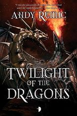 Twilight of the Dragons (The Blood Dragon Empire)