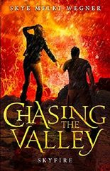 Skyfire (Chasing the Valley)