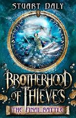 The Final Battle (Brotherhood of Thieves)