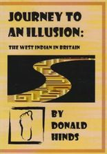 Journey to an Illusion: The West Indian in Britain