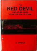 Red Devil and Other Tales from the Age of Steam