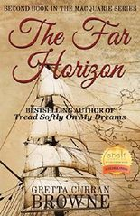 THE FAR HORIZON: A NOVEL (The Macquarie Series Book 2)