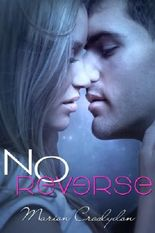 No Reverse (Second Chances #1)
