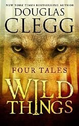 Wild Things: Four Tales