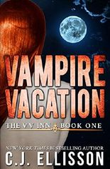 Vampire Vacation: Adult Urban Fantasy (The V V Inn Book 1)