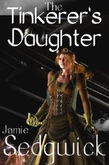 The Tinkerer's Daughter