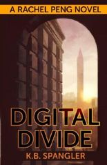 Digital Divide (Rachel Peng) (Volume 1)