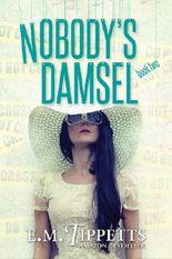 Nobody's Damsel (Someone Else's Fairytale Book 2)