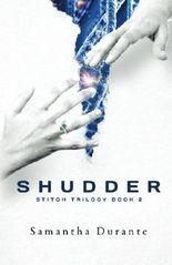 Shudder (Stitch Trilogy, Book 2) (Volume 2)