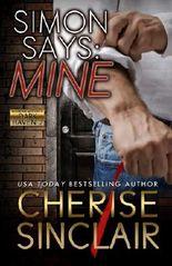 Simon Says: Mine (Mountain Masters & Dark Haven) (Volume 2)