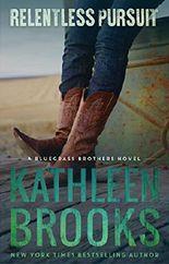 Relentless Pursuit (Bluegrass Brothers Book 4)