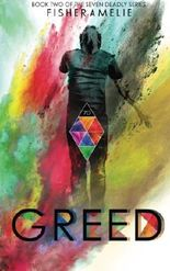 Greed: Book Two of The Seven Deadly Series (Volume 2)