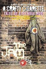 A CRAFTY CIGARETTE - tales of a teenage mod