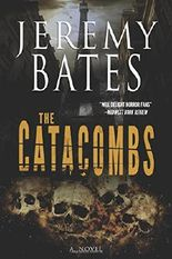 The Catacombs: Volume 2 (World's Scariest Places Series)
