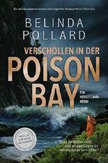 Verschollen in der Poison Bay: Ein Neuseeland-Krimi (Wild Crimes 1)