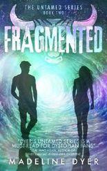 Fragmented (Untamed Series) (Volume 2)