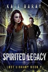 Spirited Legacy (Lost Library Book 2)