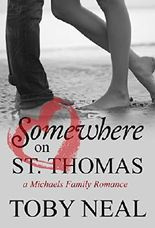 Somewhere on St. Thomas (Michaels Family Romance Book 1)