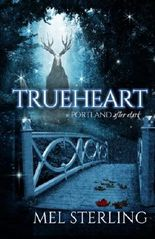 Trueheart (Portland After Dark) (Volume 1)