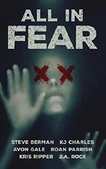 All in Fear: A Collection of Six Horror Tales
