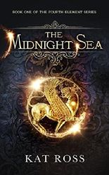 The Midnight Sea (The Fourth Element Book 1)