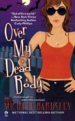 Over My Dead Body (Broken Heart Book 5)