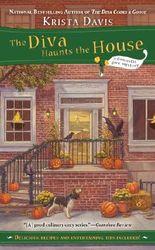 The Diva Haunts the House (A Domestic Diva Mystery)