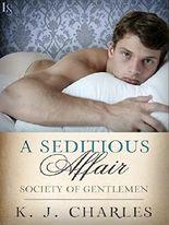 A Seditious Affair: A Society of Gentlemen Novel (Society of Gentlemen Series)